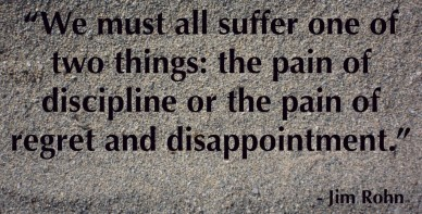 We-must-all-suffer-one-of-two-things-the-pain-of-discipline-or-the-pain-of-regret-and-disappointment.-1024x520